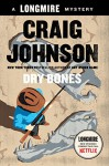 Dry Bones: A Walt Longmire Mystery (Walt Longmire Mysteries Book 11) - Craig Johnson