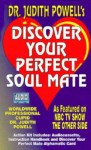 Discover Your Perfect Soul Mate - Judith Powell