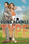 Going Against Type - Sharon Black
