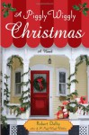 A Piggly Wiggly Christmas - Robert Dalby