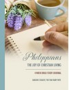 Philippians: The Joy of Christian Living - 4-Week Bible-Study Journal - Darlene Schacht