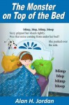 The Monster on Top of the Bed (Making Good Friends) - Alan H. Jordan, Manuela Pentangelo