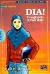 Dia!: Terungkapnya Si Tuan Besar - Fahri Asiza