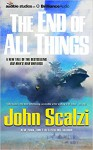 The End of All Things (Old Man's War) - John Scalzi, John Scalzi, Tavia Gilbert, William Dufris