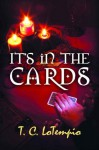 It's In The Cards - T.C. Lotempio