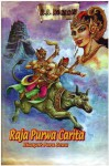 Raja Purwacarita: Riwayat Para Dewata - R.A. Kosasih