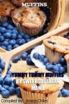 Muffins - Yummy Tummy Muffins By Sweet Southern Mama - Kristie Chiles