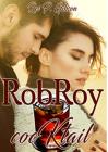 Rob Roy (Serie Cocktail) - Rei P. Gibson