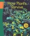How Plants Survive (Sci Link) - Kathleen V. Kudlinski
