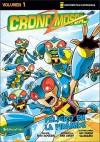 Crono-Moscas, Volume 1: Peligro en la pirámide - Ben Avery, Bud Rogers, Adi Darda Gaudiamo