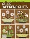 Quick Weekend Quilts - Debbie Mumm