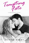 Tempting Fate (A Serendipity Novel Book 2) - Brinda Berry