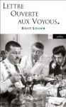 Lettre Ouverte Aux Voyous - Albert Simonin
