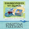 Designed to Death: Faith Hunter Scrap This Mystery, Book 2 - Christina Freeburn, Tara Ochs