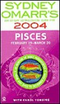 Sydney Omarr's Day-By-Day Astrological Guide 2004: Pisces: Pisces - Sydney Omarr