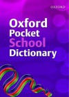 Oxford Pocket School Dictionary - Andrew Delahunty