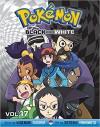 Pokémon Black and White, Vol. 17 - Hidenori Kusaka, Satoshi Yamamoto
