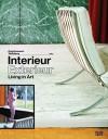 Interieur, Exterieur: Living in Art - Felix Krämer, Gerda Breuer, Markus Bruderlin, Mateo Kries