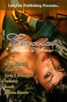 Chocolat Historie D'Amour-A LadyElle Anthology - Lalaina Knowles, Elissa Gabrielle, Niyah Moore, Carla Pennington, LMBlakely, Lovelle