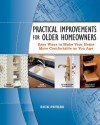 Practical Improvements for Older Homeowners: Easy Ways to Make Your Home More Comfortable as You Age - Rick Peters