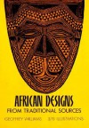 African Designs from Traditional Sources - Geoffrey Williams