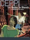 Les Routes de Bharata/La Malédiction de Surya - Daniel Ceppi