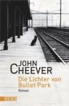 Die Lichter von Bullet Park - John Cheever, Thomas Gunkel