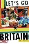 Let's Go Britain 2007 - Let's Go Inc., Melinda Biocchi, Kristin Blagg, Matthew E. Growdon
