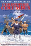 Christopher Columbus: The Life of a Master Navigator and Explorer - David West, Jackie Gaff