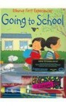 Going to School Kid Kit [With Ruler, Pencil Sharpener, Writing TabletWithWith, 2 PencilsWithWith] - Michelle Bates, Stephen Cartwright