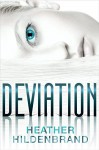 Deviation (Imitation Book 2) - Heather Hildenbrand