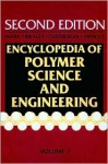 Encyclopedia of Polymer Science and Engineering, Fibers, Optical to Hydrogenation - Charles G. Overberger, Norbert Bikales, Georg Menges, Jacqueline I. Kroschwitz