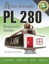A User-friendly PL 280 Resource Guide (Volume 1) - Alex Tortes, Cindy Pierce