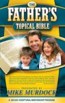 The Father's Topical Bible - Mike Murdock