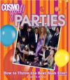 CosmoGIRL! Parties: How to Throw the Best Bash Ever - Lauren A. Greene