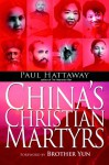 China's Christian Martyrs - Paul Hattaway