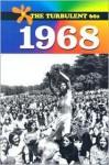 The Turbulent 60s: 1968 - Mary E. Williams