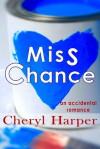 Miss Chance - Cheryl Harper
