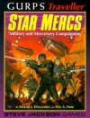 GURPS Traveller: Star Mercs: Military and Mercenary Campaigning - Martin J. Dougherty, Neil A. Frier
