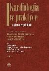 Kardiologia W Praktyce. Tom Ii - Artur Mamcarz, Iwonna Grzywanowska-Łaniewska, Joanna Syska-Sumińska