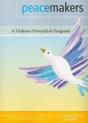 Peacemakers: A Violence Prevention Program- Student Handbook - Jeremy P. Shapiro