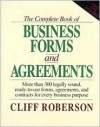 The Complete Book of Business Forms & Agreements - Cliff Roberson