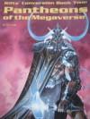Rifts Conversion Book 2: Pantheons of the Megaverse - C.J. Carella, Kevin Siembieda