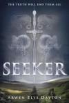 [ Seeker Dayton, Arwen ( Author ) ] { Hardcover } 2015 - Arwen Dayton