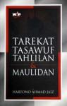 Tarekat, Tasawuf, Tahlilan & Maulidan - Hartono Ahmad Jaiz