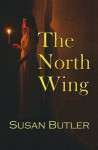 The North Wing - Susan Butler