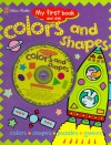 Shapes & Colors (My First Book and Disk.) - Sue Barraclough, Sonia Canals