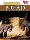 The Story Behind Bread (True Stories) - Elizabeth Raum