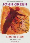 Szukając Alaski - John Green