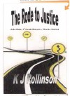 The Rode to Justice (John Rode,1st grade detective, murder stories) - K.J. Rollinson